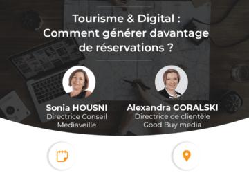 Communiqué de presse – GoodBuy media et Mediaveille organisent 4 conférences sur le thème Tourisme & Digital